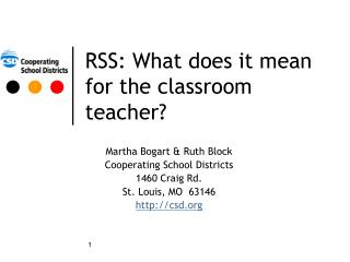 RSS: What does it mean for the classroom teacher?