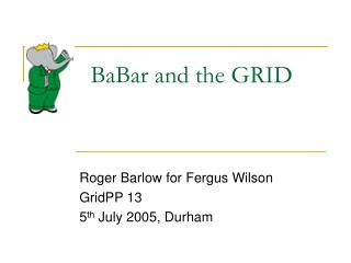 BaBar and the GRID