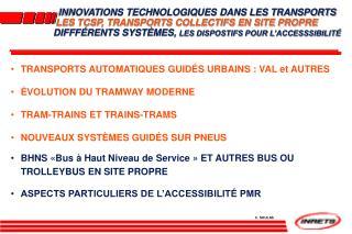 INNOVATIONS TECHNOLOGIQUES DANS LES TRANSPORTS  LES TCSP, TRANSPORTS COLLECTIFS EN SITE PROPRE DIFFF RENTS SYST MES, LES