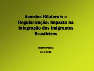 Acordos Bilaterais e Regularização: Impacto na Integração dos Imigrantes Brasileiros