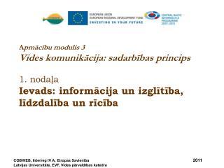 Apmācības modulis 3. Vides komunikācija: sadarbības princips