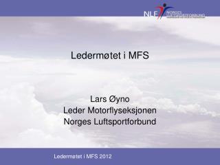 Ledermøtet i MFS 2012