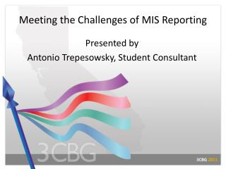 Meeting the Challenges of MIS Reporting