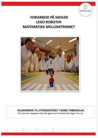 FORARBEID PÅ SKOLEN LEGO ROBOTER MATEMATIKK MELLOMTRINNET