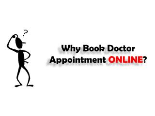 Why book doctor appointment online - Presentation