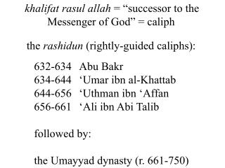 the  rashidun  (rightly-guided caliphs):
