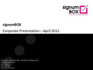signumBOX Corporate Presentation  –  April 2012