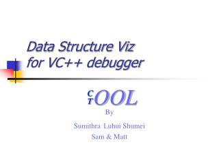 Data Structure Viz for VC debugger