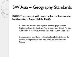 SW Asia � Geography Standards