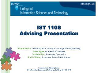 IST 110S  Advising Presentation