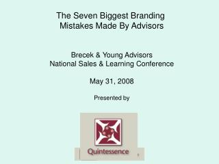 The Seven Biggest Branding  Mistakes Made By Advisors Brecek & Young Advisors