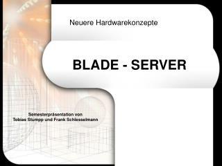 BLADE - SERVER