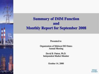 Summary of IMM Function  and  Monthly Report for September 2008