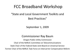 FCC Broadband Workshop