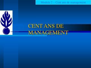 CENT ANS DE MANAGEMENT