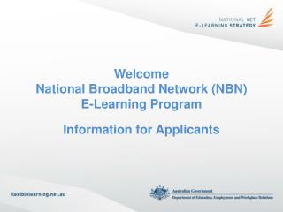 Welcome National Broadband Network (NBN) E-Learning Program