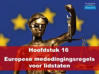 Hoofdstuk 16  Europese mededingingsregels voor lidstaten