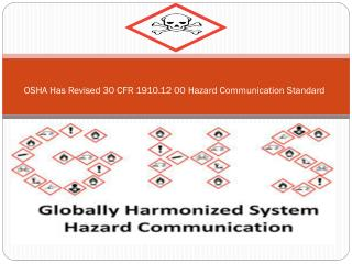 OSHA Has Revised 30  CFR 1910.12 00 Hazard Communication Standard
