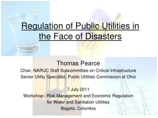 Regulation of Public Utilities in the Face of Disasters