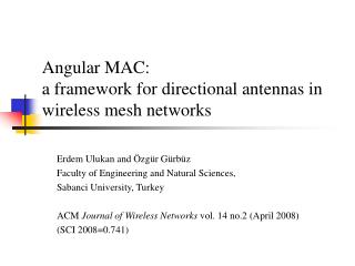 Angular MAC:  a framework for directional antennas in wireless mesh networks