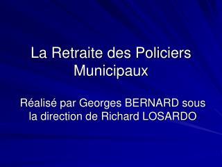 La Retraite des Policiers Municipaux