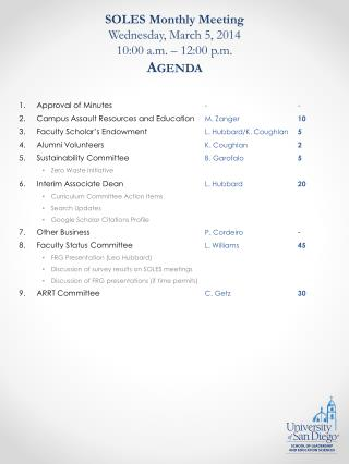 SOLES Monthly Meeting Wednesday, March 5, 2014 10:00 a.m. – 12:00 p.m. Agenda
