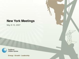 New York Meetings May 9-10, 2007