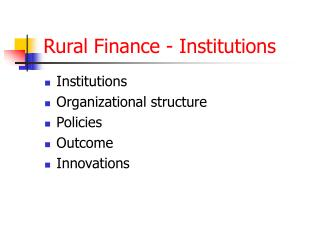 Rural Finance - Institutions