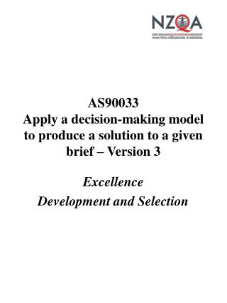 AS90033 Apply a decision-making model to produce a solution to a given brief – Version 3