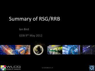Summary of RSG/RRB