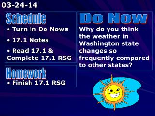 Turn in Do Nows  17.1 Notes  Read 17.1 & Complete 17.1 RSG