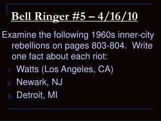 Bell Ringer #5 – 4/16/10