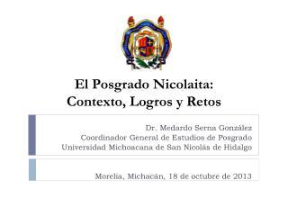 El Posgrado  Nicolaita :  Contexto, Logros y Retos