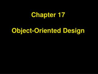 Chapter 17  Object-Oriented Design