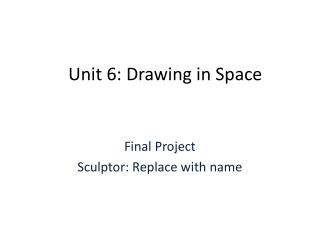 Unit 6: Drawing in Space