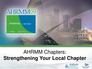 AHRMM Chapters: Strengthening Your Local Chapter