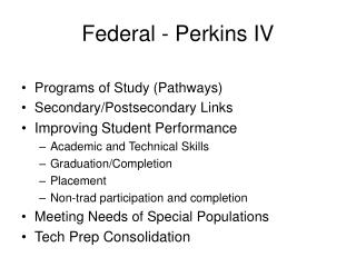 Federal - Perkins IV