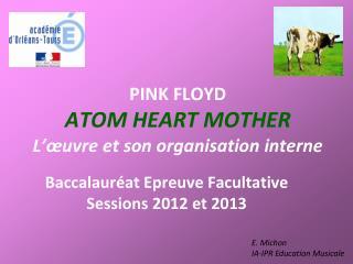 PINK FLOYD ATOM HEART MOTHER L'œuvre et son organisation interne