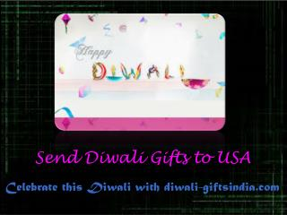 Diwali Gifts to USA