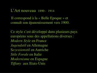 L'Art nouveau   1890 -  1914
