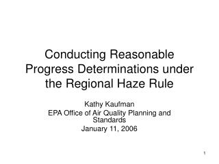 Conducting Reasonable Progress Determinations under the Regional Haze Rule