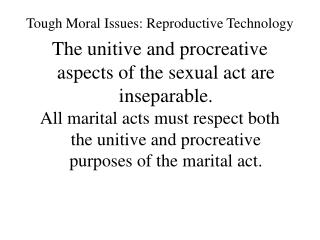 Tough Moral Issues: Reproductive Technology