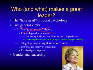Who (and what) makes a great leader?