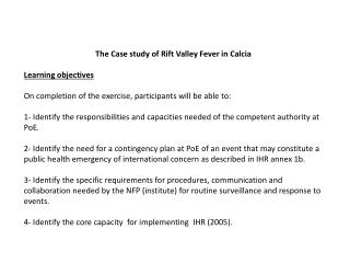 The Case study of Rift Valley Fever in Calcia Learning objectives