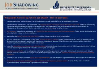 Wie gestaltet man den Tag mit dem Job  Shadow  – Hier ein paar Ideen: