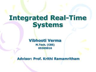 Integrated Real-Time Systems