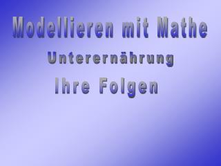 Modellieren mit Mathe