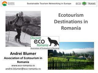 Ecotourism Destinations in  Romania