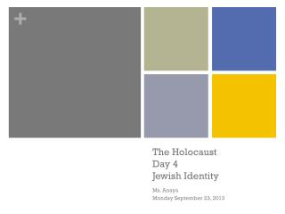 The Holocaust Day 4 Jewish  Identity
