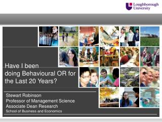 Have I been  doing  Behavioural OR for  the  Last 20 Years?